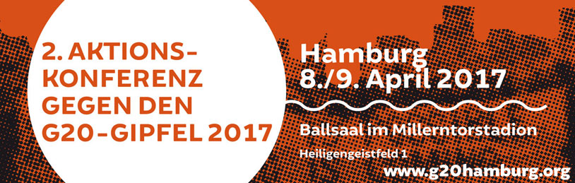 2. G20-Aktionskonferenz am 8./9. April 2017 in Hamburg